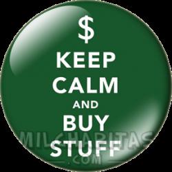 Keep Calm and buy stuff