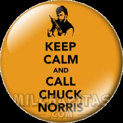 Keep Calm and call Chuck...
