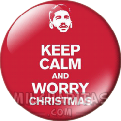 Keep Calm and Worry Christmas