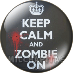 Keep Calm and zombie on