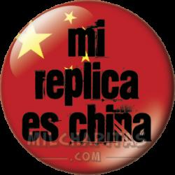 Mi réplica es china