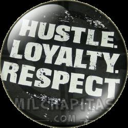 Hustle Loyalty Respect 1