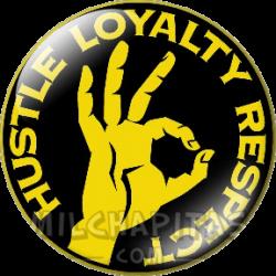 Hustle Loyalty Respect 2
