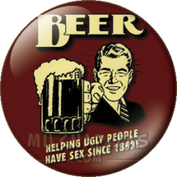 Beer, helping ugly people